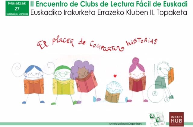 27 Mayo: II Encuentro de Clubs de Lectura Fácil de Euskadi