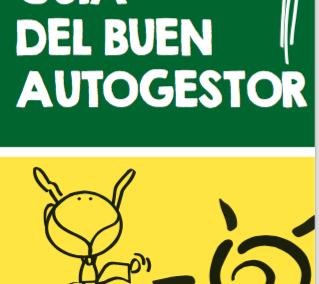 FUNDACION SÍNDROME DOWN PAIS VASCO. Guía del buen autogestor