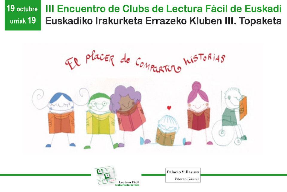 19 Octubre: III Encuentro de Clubs Lectura Fácil de Euskadi