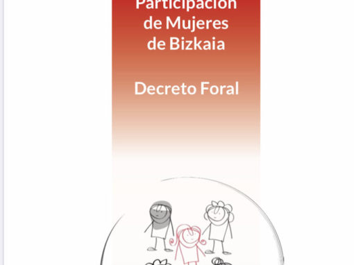 DIPUTACIÓN FORAL DE BIZKAIA: Decreto Consejo de Participación de las Mujeres de Bizkaia.